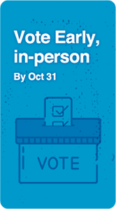 Vote Early, in-person